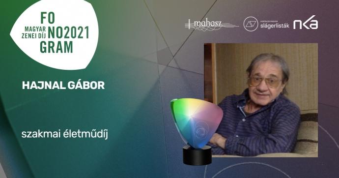 Hajnal Gábor a Fonogram - Magyar Zenei Díj 2021 szakmai életműdíjasa